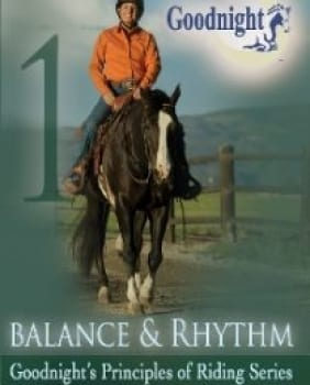 Goodnight's Principles of Riding:: Balance & Rhythm (DVD)