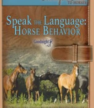 Speak the Language: Horse Behavior Get the DVD & Stream for Free!