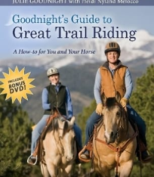 Goodnight's Guide to Great Trail Riding – Plus a Free DVD of your choice