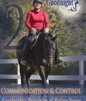 Goodnight's Principles of Riding: Communication & Control (DVD)